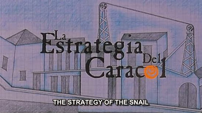 World Cinema is a drug !!: The Strategy of the Snail ( Columbia, 1993)