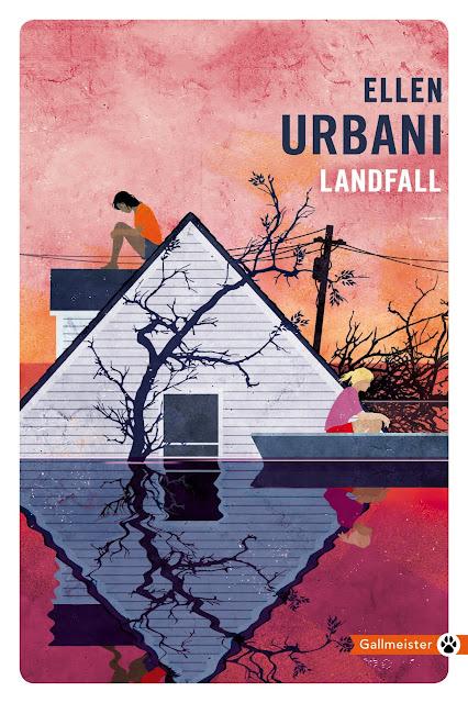 Landfall d' Ellen Urbani - traduction de Juliane Nivelt - Editions Gallmeister - Sortie dans la collection de poche Totem le 04 octobre 2018.