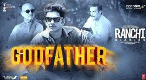 Godfather Lyrics – Mika Singh | Ranchi Diaries Song