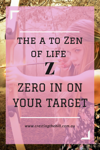 #AtoZChallenge - 2018 and Z for Zero in on your target, and go for it!