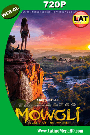 Mowgli: Relatos del libro de la selva (2018) Latino HD WEB-DL 720P ()