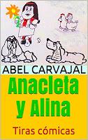 anacleta y alina, tiras cómicas del autor abel carvajal, libro de comics