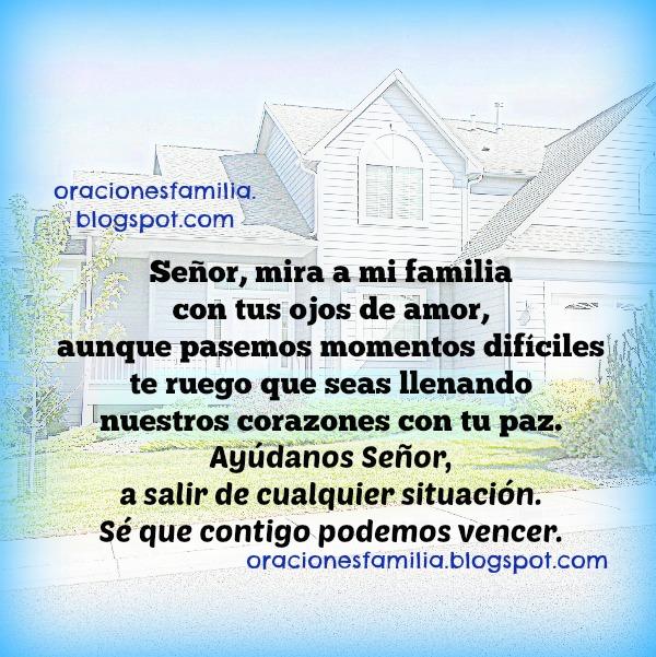 Oración de familia, imagen con corta plegaria,. Señor, ayuda a mi familia a salir de problemas.