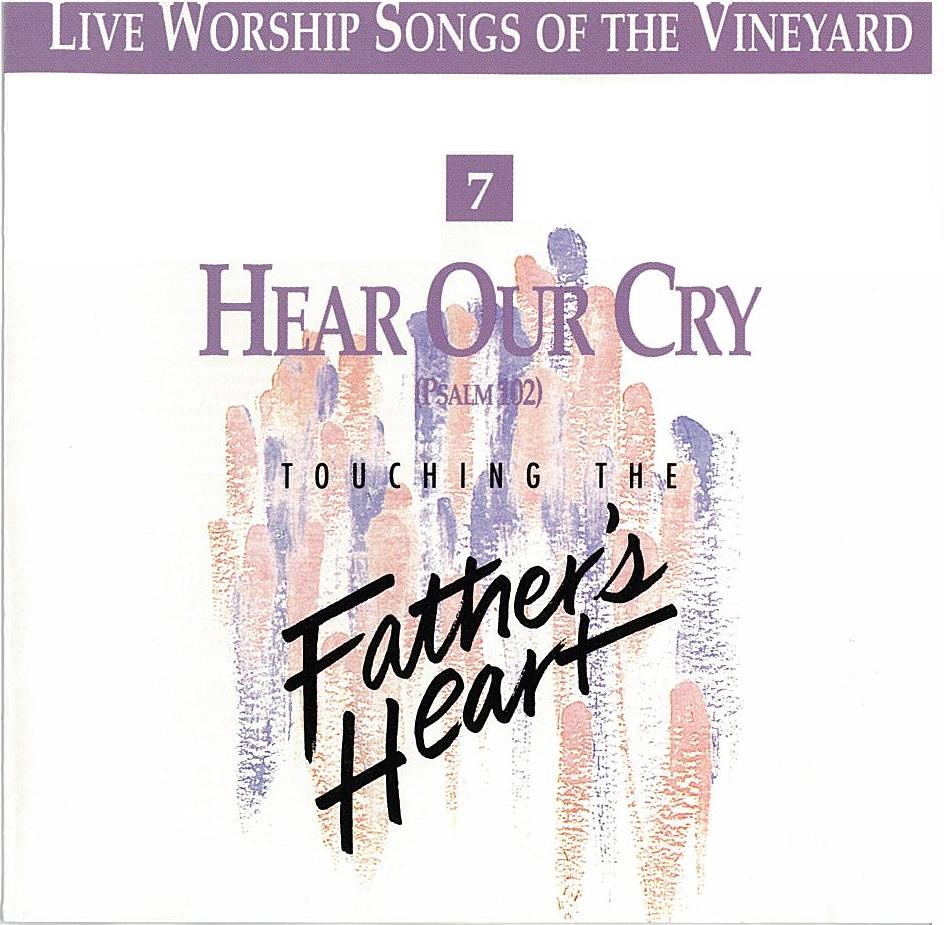 Vineyard Music-Hear Our Cry-