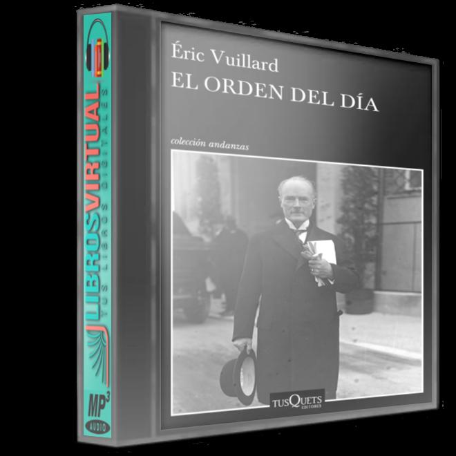 El orden del día – Éric Vuillard [AudioLibro]