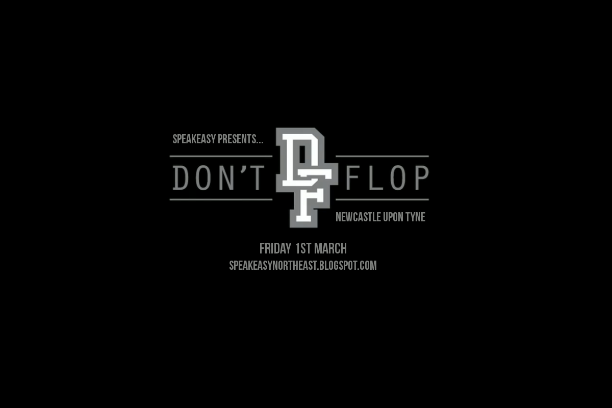 Speakeasy Free Don T Flop Newcastle Desktop Wallpaper