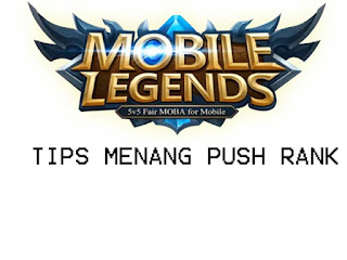 Mobile Legends Tips - Cara Ampuh Agar Menang Push Rank Mobile Legends