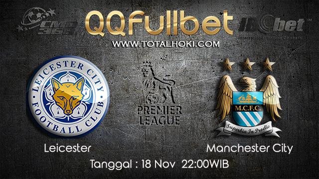 PREDIKSIBOLA - PREDIKSI TARUHAN BOLA LEICESTER VS MANCHESTER CITY 18 NOVEMBER 2017 (EPL)