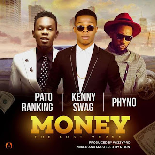 https://cldup.com/hgRGRHSbjl.mp3?download=Patoranking%20x%20Phyno%20x%20Kenny%20Swag%20-%20Money%20(The%20Lost%20Verse).mp3