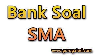 Bank Soal SMA