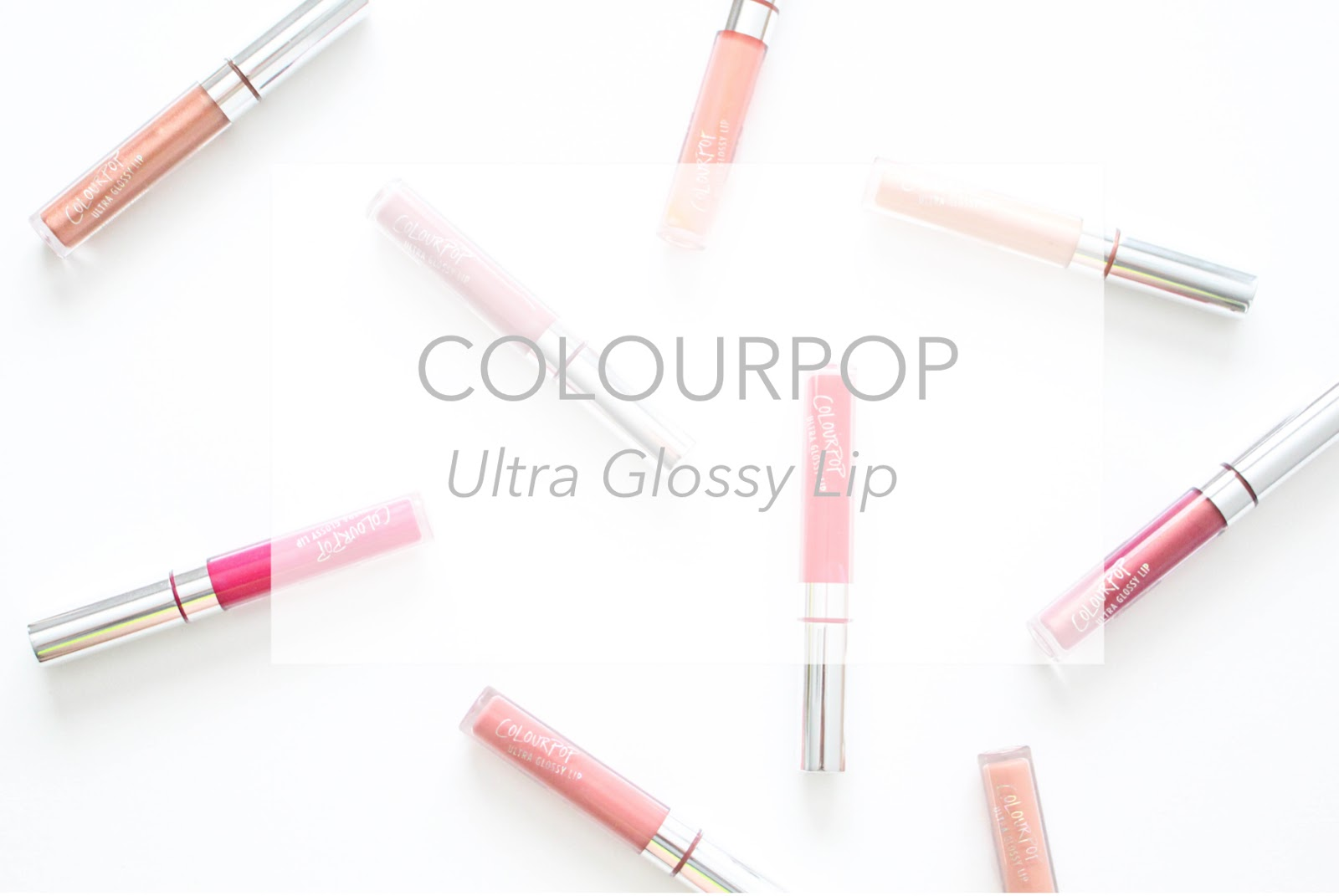 ColourPop: Ultra Glossy Lip...