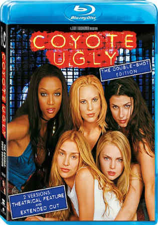 Coyote Ugly 2000 BluRay 800MB UNRATED Hindi Dual Audio 720p Watch Online Full Movie Download bolly4u