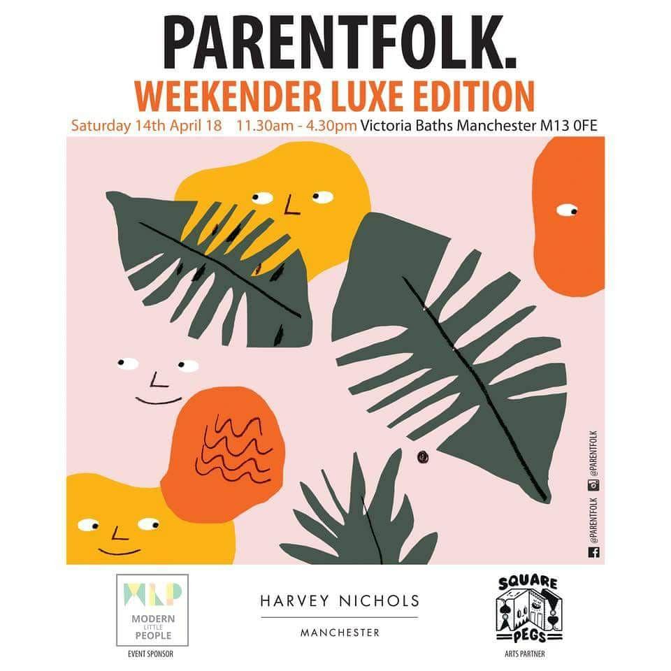 Parentfolk Weekender Manchester