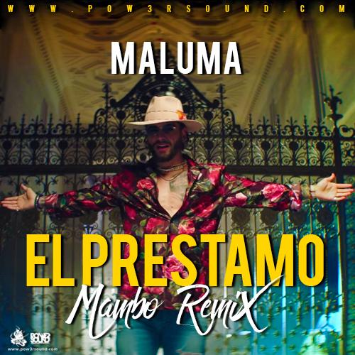 https://www.pow3rsound.com/2018/04/maluma-el-prestamo-mambo-remix.html