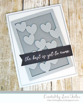 The Best Is Yet to Come card-created by Lori Tecler/Inking Aloud-stamps and dies from Reverse Confetti