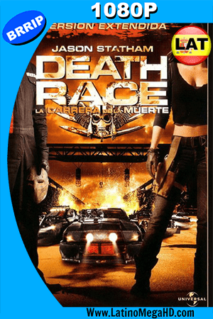 Death Race: La carrera de la muerte (2008) (Unrated) Latino Full HD 1080P ()