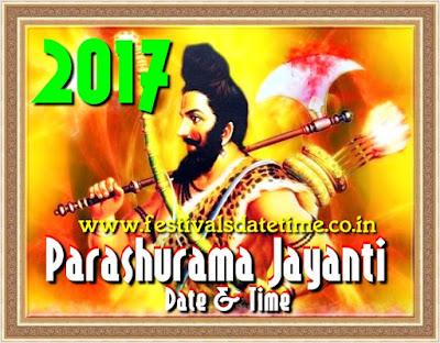 2017 Parashurama Jayanti Date and Time in India - परशुराम जयन्ती 2017 तारीख और समय