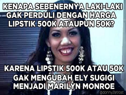 Persamaan lipstik 50K dan 500K, sama-sama gak bisa ngerubah wajah seseorang