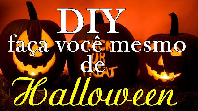 Especial Halloween 2 - Inspirações de DiY para Halloween