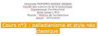 Université MOHAMED KHIDER /BISKRA Faculté des sciences et de la technologie  Département d'architecture  3émé année L.M.D Module : Histoire de l'architecture Année : 2015/2016  Cours n°3 : palladianisme et style néo classique.PNG