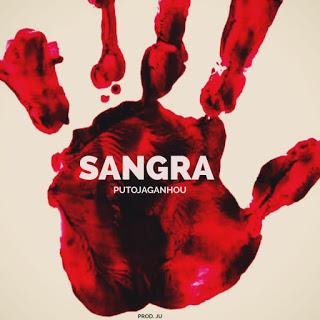 PutoJaGanhou - Sangra