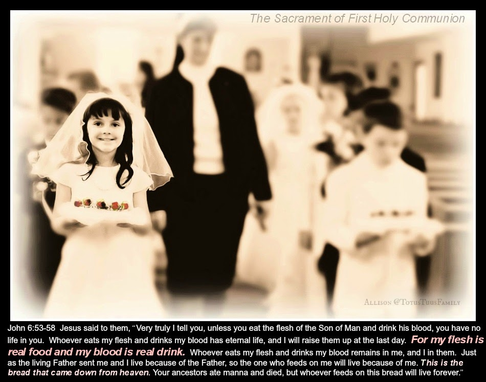 Catholic Quotes About Family: First Holy Communion