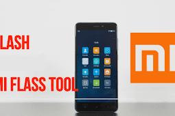 Download Mi Flash Tool All Version (2014, 2015, 2016 dan Terbaru 2017)
