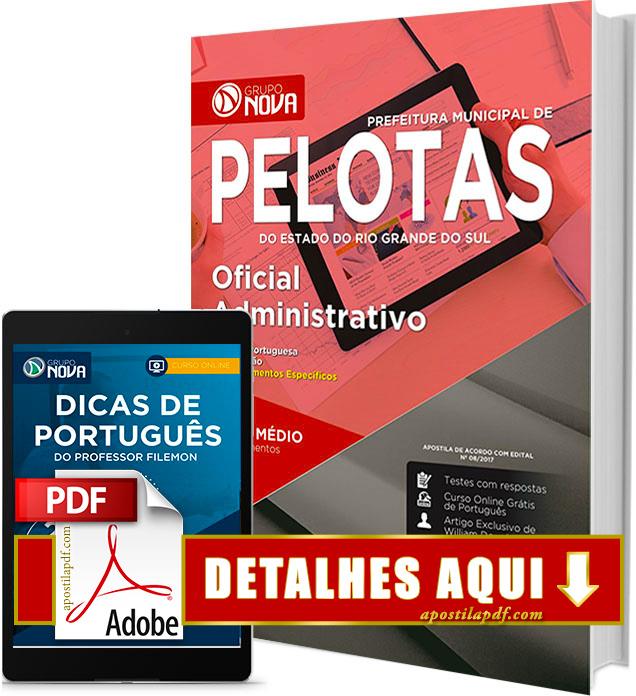 Apostila Prefeitura de Pelotas RS 2017 Oficial Administrativo Impressa