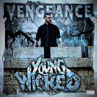 Young Wicked - Vengeance (EP) (2017) - Album Download, Itunes Cover, Official Cover, Album CD Cover Art, Tracklist