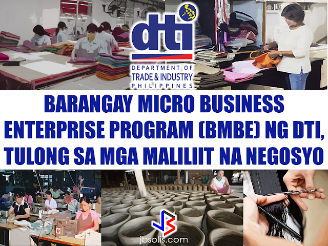 "The Barangay Micro Business Enterprise Program (BMBE) or Republic Act No. 9178 of the Department of Trade and Industry (DTI) started way back 2002 which aims to help people to start their small business by providing them incentives and other benefits.  If you have a small business that belongs to manufacturing, production, processing, trading and services with assets not exceeding P3 million you can benefit from BMBE Program of the government. Benefits include:  Income tax exemption from income arising from the operations of the enterprise;   Exemption from the coverage of the Minimum Wage Law (BMBE 1) 2) 3) 2 employees will still receive the same social security and health care benefits as other employees);   Priority to a special credit window set up specifically for the financing requirements of BMBEs; and  Technology transfer, production and management training, and marketing assistance programs for BMBE beneficiaries.  Here are some Question and Answers regarding BMBE Program of the DTI:  What is the law all about? The ""BMBEs Act of 2002"" encourages the formation and growth of barangay micro business enterprises by granting them incentives and other benefits. The Act was signed into law by President Gloria Macapagal-Arroyo on November 13, 2002. Its Implementing Rules and Regulations (IRR) which was issued on February 7, 2003, as DTI Department Administrative Order No. 1, Series of 2003, was published twice in the February 11 and 26, 2003 issues of the Manila Bulletin.  A BMBE is defined as any business enterprise engaged in production, processing, or manufacturing of products, including agro-processing, as well as trading and services, with total assets of not more than P3 million. Such assets shall include those arising from loans but not the land on which the plant and equipment are located. For the purpose of the Act, ""services"" shall exclude those rendered by any one, who is duly licensed by the government after having passed a government licensure examination, in connection with the exercise of one's profession (e.g., Accountant, Lawyer, Doctor, etc.).  The DOF Department Order No. 17-04 also provides that, an enterprise can only qualify for registration if it is not a branch, subsidiary, division or office of a large scale enterprise and its policies and business modus operandi are not determined by a large scale enterprise or by persons who are not owners or employees of the enterprise (i.e., franchises).  What is the objective of the law?  BMBEs are essential to the country's economic development since they effectively serve as seedbeds of Filipino entrepreneurial talent. Thus, the Act primarily aims to integrate micro-enterprises in the informal sector into the mainstream of the economy. Strengthening BMBEs would mean more jobs and livelihood, and a better quality of life for Filipinos.  What are the incentives that BMBEs will be receiving?  Registered BMBEs can avail of the following incentives:    Income tax exemption from income arising from the operations of the enterprise;  Exemption from the coverage of the Minimum Wage Law (BMBE). Employees will still receive the same social security and health care benefits as other employees);  Priority to a special credit window set up specifically for the financing requirements of BMBEs; and  Technology transfer, production and management training, and marketing assistance programs for BMBE beneficiaries.  The LGUs are also encouraged to either reduce the amount of local taxes, fees, and charges imposed or exempt the BMBEs from local taxes, fees, and charges.  What are the agencies mandated to provide assistance in the areas of technology transfer, production and management training, marketing assistance?  The agencies concerned are the following:   Department of Trade and Industry (DTI)   Department of Science and Technology (DOST)   University of the Philippines Institute for Small Scale Industries (UP-ISSI)   Cooperative Development Authority (CDA)  Technical Education and Skills Development Authority (TESDA)   Technology and Livelihood Resource Center (TLRC)  What are the funding agencies designated to set up the special credit window for registered BMBEs? The following government financial institutions will provide a special credit window for BMBEs:    Land Bank of the Philippines;   Development Bank of the Philippines;   Small Business Guarantee and Finance Corporation;  People's Credit and Finance Corporation;   Quedan and Rural Credit Guarantee Corporation;   Government Service Insurance System (for members only); and   Social Security System (for members only)  Who may avail of the special credit window for BMBEs?  Only registered BMBEs may take advantage of the credit facility and other benefits granted under the law. This means that the enterprise must first have a Certificate of Authority which authorizes it to operate as a BMBE.  How does one register as a BMBE?  Based on the guidelines issued by the DTI under DTI DAO No. 01-03 and DOF under the DOF D.O. No. 17-04 (as amended by DO No. 31-05) any person, cooperative, or association owning an enterprise that fits the 4) 5) 6) 7) 3 description of a BMBE may register for the first time or renew its registration with the Office of the Treasurer of the city or municipality where the business is located.  Basic requirements for new applicants and for BMBEs applying for renewal of registration:  a. Duly filled out the application form (BMBE Form 01) in triplicate, signed by the owner or manager of the entity applying for registration; and, b. Three passport size ID pictures.  Additional requirements for new applicants:   a. For those with assets worth three hundred thousand pesos (P300,000) and less –    Registration as a business entity or enterprise from the appropriate government agency (e.g., Securities and Exchange Commission (SEC) registration in the case of corporation, partnership or association; Cooperative Development Authority (CDA) registration in the case of cooperative; Department of Trade and Industry (DTI) business name registration in the case of sole proprietorship); and  Mayor's Permit or City/ Municipal Business Permit.   b. For those with assets worth more than three hundred thousand pesos (P300, 000) up to three million pesos (P3, 000,000.00) –  1.a- Registration as a business entity or enterprise from the appropriate government agency (e.g., Securities and Exchange Commission (SEC) registration in the case of corporation, partnership or association; Cooperative Development Authority (CDA) registration in the case of cooperative; Department of Trade and Industry (DTI) business name registration in the case of sole proprietorship); and  b. Mayor's Permit or City/ Municipal Business Permit.  2. Taxpayer Identification Number (TIN);   3. Certificate of Registration from the Bureau of Internal Revenue (BIR);   4. Mayor's Permit or City/Municipal Business Permit;   5. Sworn affidavit executed by the sole proprietor or the President of the enterprise, as the case may be, that the enterprise is barangay-based and micro-business in nature and scope;   6. Sworn Statement of Assets and Liabilities supported by pertinent documents;   7. Pictures of the place of business and its assets, other than cash, receivables, nd intangibles;   8. Copy of Loan Contract/s, if any, and duly-notarized Certification of Amortization Payments on the Loan; and  9. Income Tax Return (ITR).   7.3 Additional requirements for the renewal of BMBE registration: a. For those with assets worth three hundred thousand pesos (P300,000) and less –   A. Registration as a business entity or enterprise from the appropriate government agency (e.g., Securities and Exchange Commission (SEC) registration in the case of corporation, partnership or association; Cooperative Development Authority (CDA) registration in the case of cooperative; Department of Trade and Industry (DTI) business name registration in the case of sole proprietorship); and  B. Mayor's Permit or City/ Municipal Business Permit  b. Annual Information Return (for the year immediately preceding the renewal of registration) duly filed with the BIR, together with its attachments.   b. For those with assets worth more than three hundred thousand pesos (P300,000) up to three million pesos (P3,000,000.00) –   1. a. Registration as a business entity or enterprise from the appropriate government agency (e.g., Securities and Exchange Commission (SEC) registration in the case of corporation, partnership or association; Cooperative Development Authority (CDA) registration in the case of cooperative; Department of Trade and Industry (DTI) business name registration in the case of sole proprietorship); and   b. Mayor's Permit or City/ Municipal Business Permit  2. Taxpayer Identification Number (TIN);   3. Certificate of Registration from the Bureau of Internal Revenue (BIR);   4. Mayor's Permit or City/Municipal Business Permit;   5. Sworn affidavit executed by the sole proprietor or the President of the enterprise, as the case may be, that the enterprise is barangay-based and micro-business in nature and scope;  6. Sworn Statement of Assets and Liabilities supported by pertinent documents; 7. Pictures of the place of business and its assets, other than cash, receivables and intangibles;   8. Copy of Loan Contract/s, if any, and duly-notarized Certification of Amortization Payments on the Loan   2. Annual Information Return (for the year immediately preceding the renewal of registration) duly filed with the BIR, together with its attachments.   Procedures:  a. Accomplish BMBE Form 01 in triplicate and submit to the Office of the Municipal or City Treasurer.  b. The Municipal or City Treasurer evaluates the application. The application shall be processed within 15 working days upon submission; otherwise, the BMBE shall be deemed registered.  c. A registered BMBE shall be issued a Certificate of Authority as proof of registration, effective for a period of two years.  The application is renewable every two years.    How much will it cost to register?  Registration and issuance of the Certificate of Authority of the LGU is free of charge and shall be done promptly. However, to defray the administrative costs of registering and monitoring the BMBEs, the LGUs are allowed to charge a fee not exceeding P1, 000.00.  How can a BMBE avail of the exemption from the coverage of the minimum wage law?  Once a BMBE is registered and issued with a Certificate of Authority by the Municipal or City Treasurer, it is automatically exempted from the minimum wage law.  What is the effect of the law on wages of existing/newly hired employees?  Existing employees shall continue to receive their wages, allowances, and other benefits. On the other hand, wages of employees hired by BMBEs after the latter's registration shall be exempted from the coverage of the minimum wage law. BMBE workers shall continue to be covered by applicable labor laws and regulations, including the non-diminution rule on existing wages and benefits.   Is the exemption from the coverage of the minimum wage law prospective in nature?  Yes. The rule is that laws shall have prospective application only. Thus, an enterprise's exemption from the coverage of the minimum wage law can only be applied to employees hired after its registration as a BMBE.  How much should a BMBE worker be paid for his services? It depends between the employer and the worker. They shall mutually agree on the acceptable wage rate. What are the steps in availing of the Income Tax Exemption?  The BMBE registers with the BIR Revenue District Office (RDO) where the principal office or place of business is located and its submission of the necessary documents.   What are the documents to be submitted to the BIR to avail of Income Tax Exemption? a. Copy of the BMBE's Certificate of Authority b. Sworn Statement of Assets of the BMBE and/or its affiliates, supported by pertinent documents  c. Certified list of branches, sales outlets, places of production, warehouses and storage facilities  d. Certified list of affiliates  e. Latest audited Financial Statement or Account Information Form or its equivalent    What document should be filed with BIR by an income tax exempt BMBE?  In lieu of an income tax return, an income tax exempt BMBE is required to submit an Annual Information Return. This is filed on or before the 15th day of the 4th month after the close of the taxable year with an Account Information Form, which contains data from its financial statement and Sworn Statement of Assets Owned and/or Used.  Is the Income Tax Exemption privilege of a BMBE irrevocable?   No.  The income tax exemption privilege of a BMBE may be revoked for any of the following reasons:   a. Transfer of place of business;  b. Value of its total assets exceeds P3M;  c. Voluntary surrender of the Certificate of Authority;  d. Death of the registered individual owner of the BMBE; violation or noncompliance with the provisions of R.A. 9178;  e. Merger or consolidation with an entity which is not eligible to be a BMBE;  f. Sale or transfer of the BMBE, if it is a sole proprietorship without prejudice to the transferee applying for registration;  g. Submission of fake or falsified documents;  h. Retirement from business, or cessation/suspension of operations for one year; and  i. Making false or omitting required declarations or statements.   To those who are interested, just go to the nearest DTI Office or Negosyo center near you and fill up the application form.   Source: DTI  Recommended:     ©2017 THOUGHTSKOTO www.jbsolis.com SEARCH JBSOLIS"