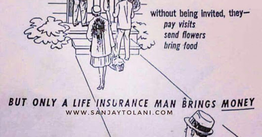 Only life insurance man brings money to your family.