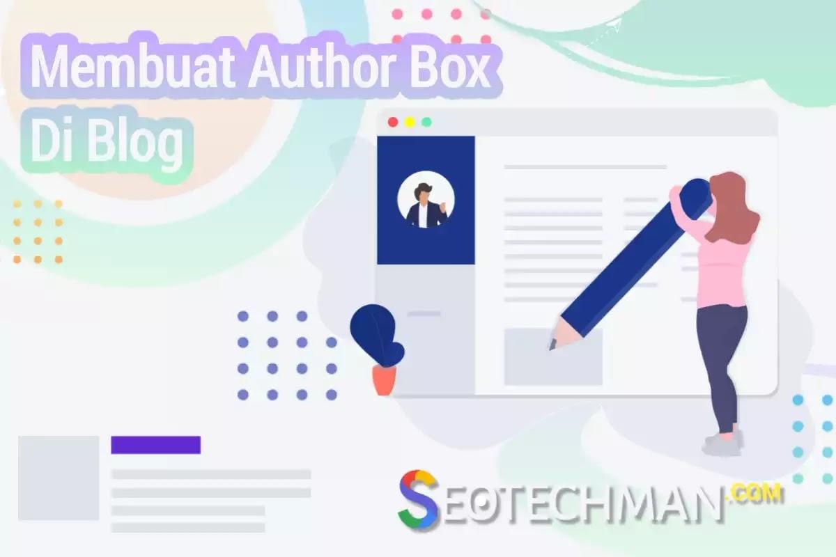 Membuat Author Box (Kotak Penulis) Di Blog dengan Tampilan Mirip Google