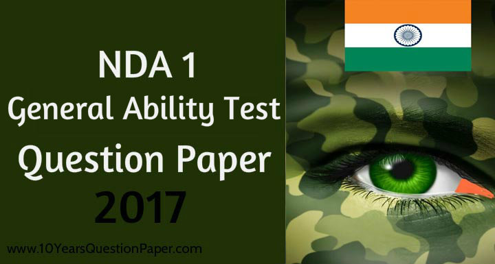 NDA 1 General Ability Test Question Paper 2017