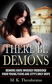 There Be Demons - a different take on gargoyles and magic book promotion M. K. Theodoratus