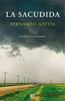 LIBRO - La sacudida : Fernando Goitia (Ediciones B - 7 Septiembre 2016) NOVELA NEGRA - THRILLER Edición papel & digital ebook kindle Comprar en Amazon España
