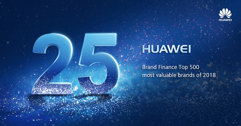 Huawei takes 25th spot in Brand Finance Global 500 2018