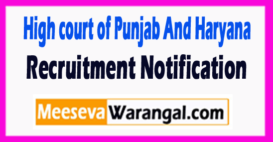 High court of Punjab And Haryana Recruitment Notification
