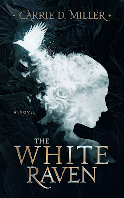 The White Raven, Carrie D. Miller, book review, magic, Paranormal/Supernatural