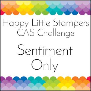 http://happylittlestampers.blogspot.com/2019/05/hls-may-cas-challenge.html