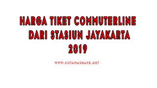 Harga Tiket Commuterline Dari Stasiun Jayakarta Terbaru 2019