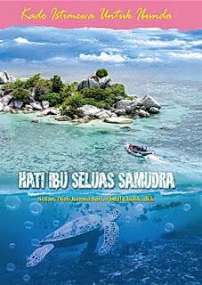 [REVIEW] HATI IBU SELUAS SAMUDRA