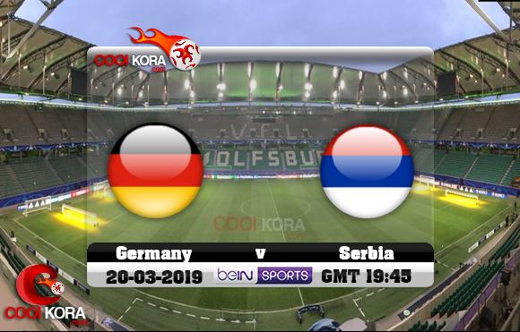 مشاهدة مباراة ألمانيا وصربيا اليوم 20-3-2019 مباراة ودية