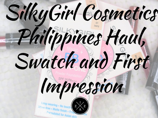 SilkyGirl Cosmetics Philippines Haul, Swatch and First Impression