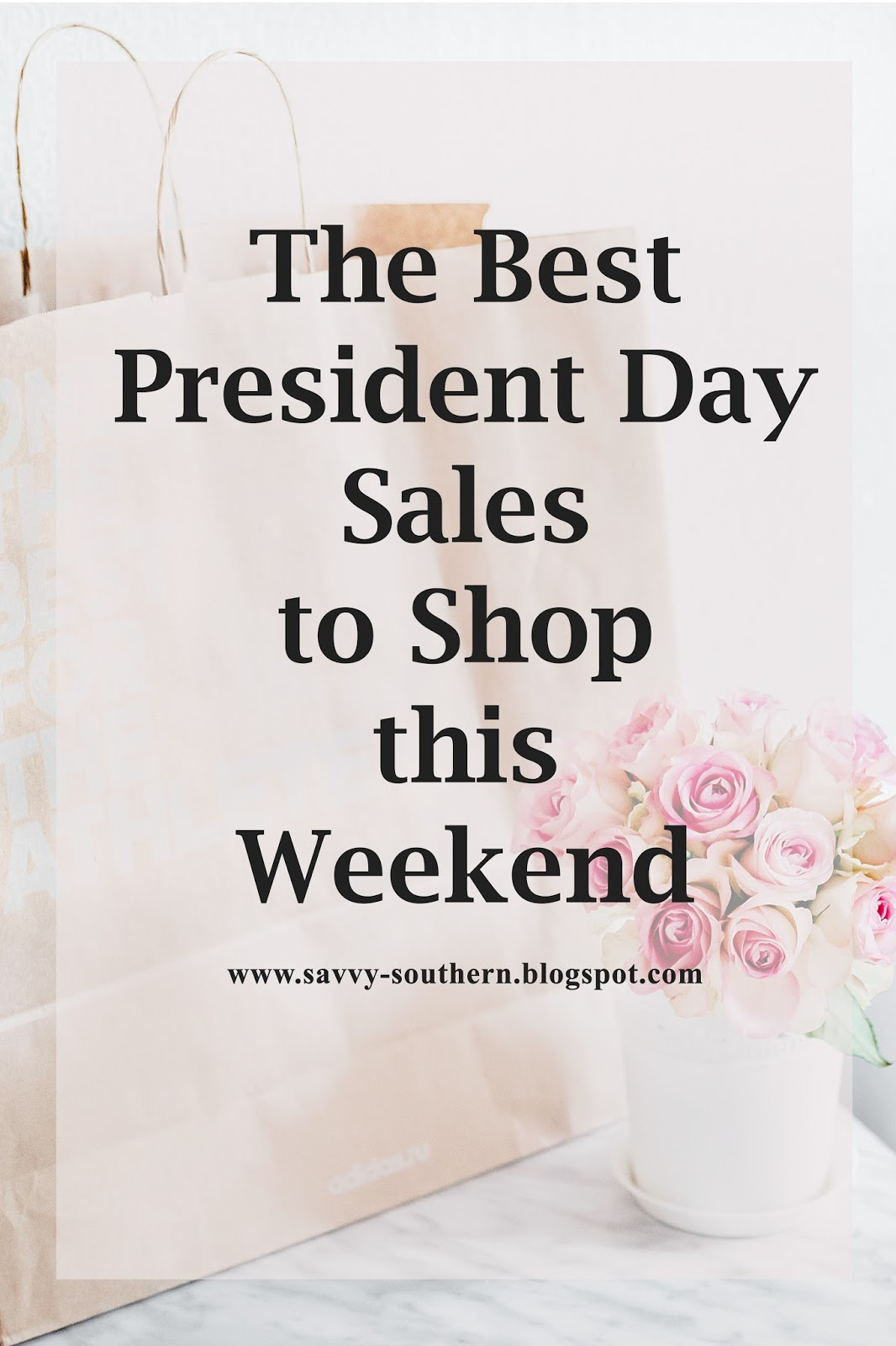 The Best President Day Sales to shop this weekend
