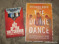Two books read in the last period. Out of the Saltshaker and the Divine Dance