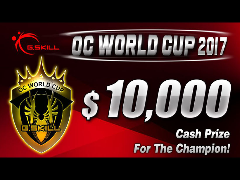 ... its biggest annual overclocking competition G.SKILLOC World Cup 2017