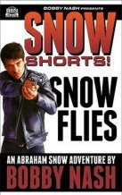 NEW! SNOW SHORTS #1: SNOW FLIES