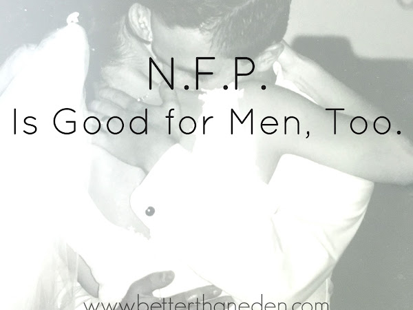 N.F.P. is Good for Men, Too.