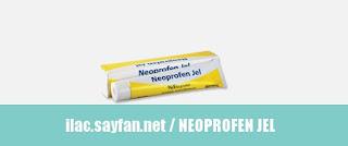 Neoprofen Jel Nedir, Ne İşe Yarar, Yan Etkileri, Kullanım Şekli, Fiyatı