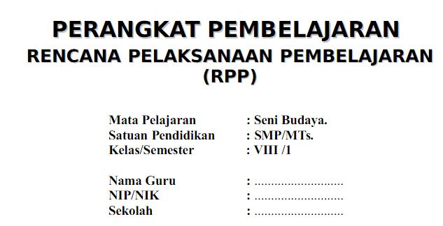 RPP Seni Budaya SMP/MTs Kelas 8 Kurikulum 2013 Semester 1 dan 2 docx
